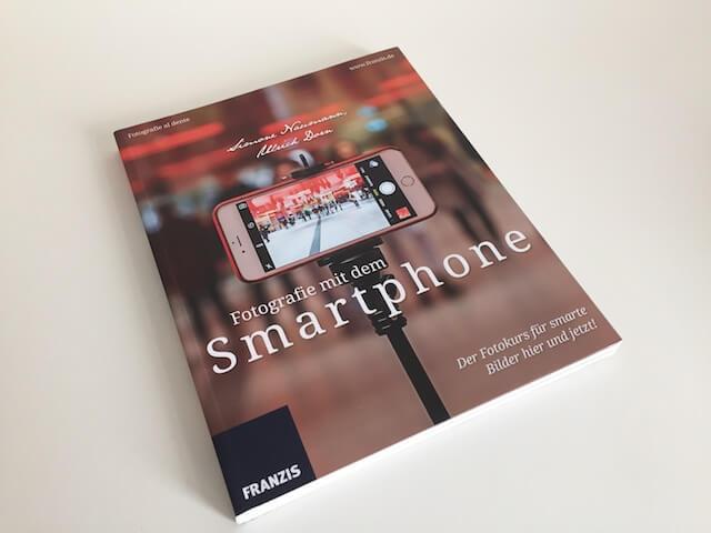 """""""Fotografie mit dem Smartphone"""" von Simone Naumann und Ullrich Dorn, FRANZIS Verlag, by hehocra"""