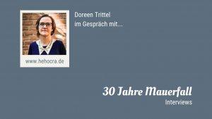 Link zu 30 Jahre Mauerfall: Gespräche Video Interviews