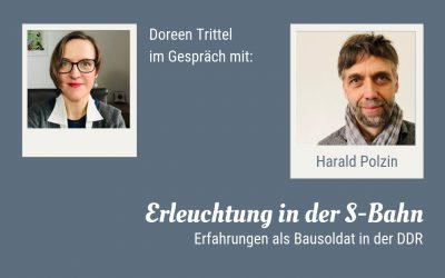 Erleuchtung in der S-Bahn – Im Gespräch mit Harald Polzin