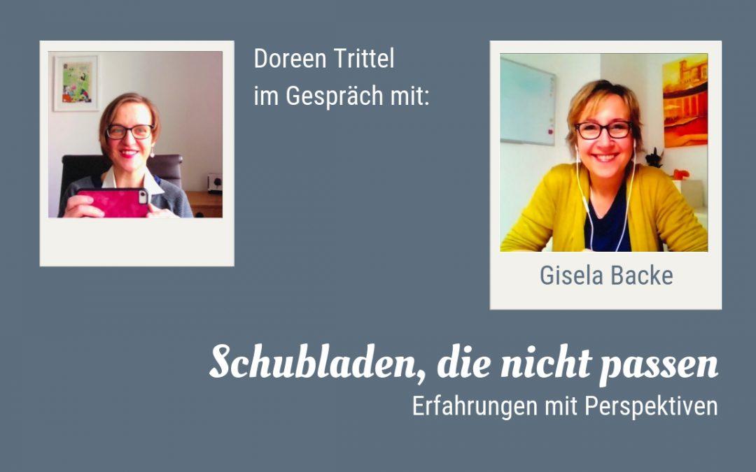 Schubladen, die nicht passen – Im Gespräch mit Gisela Backe