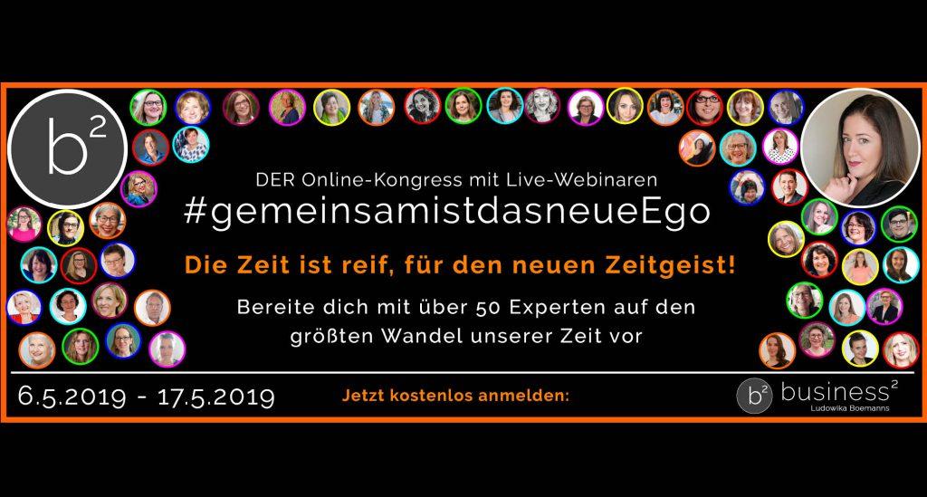 #gemeinsamistdasneueEgo Online-Kongress, 6. bis 17. Mai 2019
