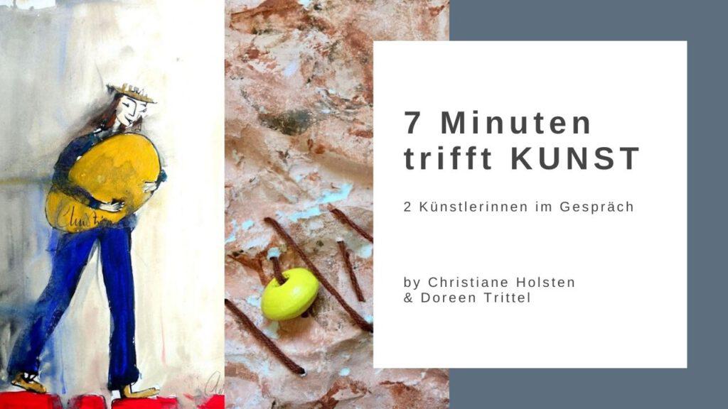 Christiane Holsten & Doreen Trittel im Gespräch über Kunst und mehr