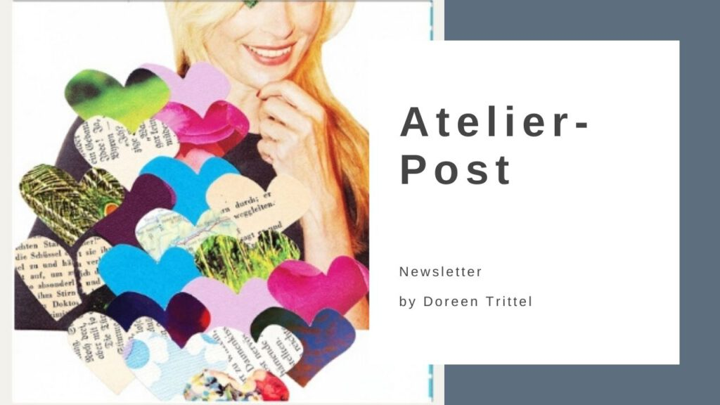 Atelier-Post - Der Newsletter von Doreen Trittel