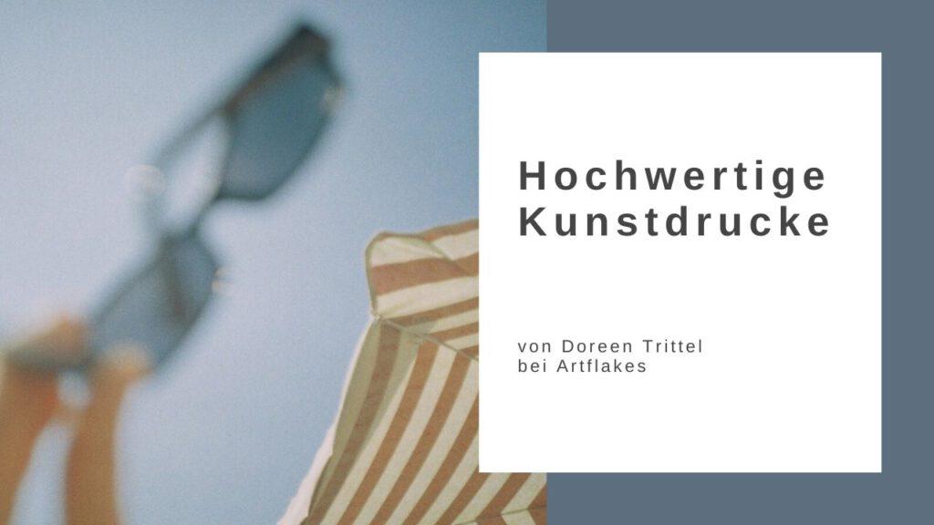 Hochwertige Kunstdrucke von Doreen Trittel