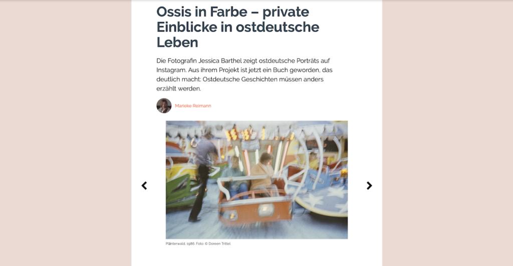 """Artikel über das Fotoprojekt """"Schwalbenjahre"""" im Online-Magazin Ze.tt, der Partner*in von ZEIT ONLINE von der Chefredakteurin Marieke Reimann - https://ze.tt/ossis-in-farbe-private-einblicke-in-ostdeutsche-leben-ddr-ostdeutschland-wiedervereinigung-wende/"""